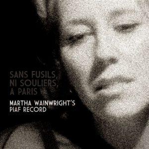 Martha Wainwright - Sans Fusils, Ni Souliers
