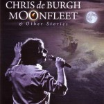 Chris de Burgh - Moonfleet