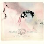 Jeanne Rochette - Elle sort