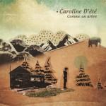 Caroline D'été - Comme un arbre