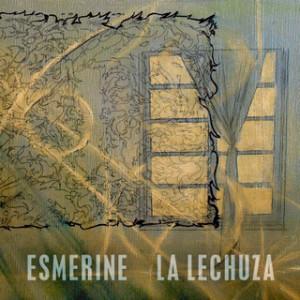 Esmerine - La Lechuza