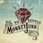 Monkeyjunk - To Behold