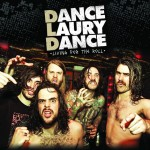 Dance Laury Dance - Living For the Roll