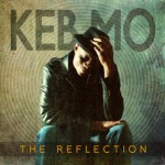 Keb' Mo' - The Reflexion