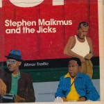 Stephen Malkmus - Mirror Traffic