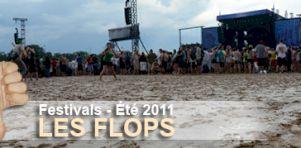 Dossier: Rétrospective de l'été 2011 en festivals – Les Flops!