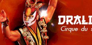 Critique Dralion – Le Cirque du Soleil à Montréal – Centre Bell