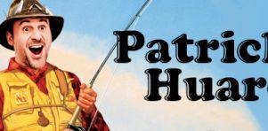 Critique Spectacle: Patrick Huard à Montréal