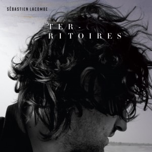 Sébastien Lacombe - Territoires