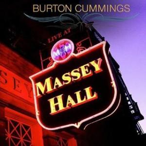 Burton Cummings - Massey Hall