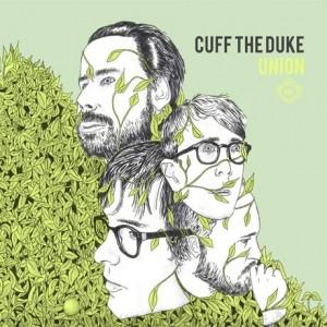 Cuff The Duke - Union