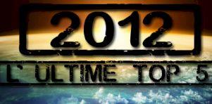 Rétrospective 2012   Top 5 – Albums anglophones