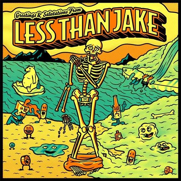 Less Than Jake - Greetings And Salutation