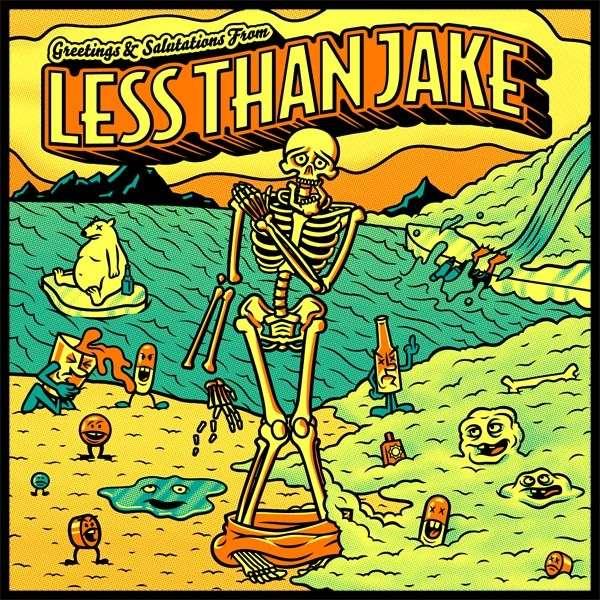 Less Than Jake - Greetings And Salutation