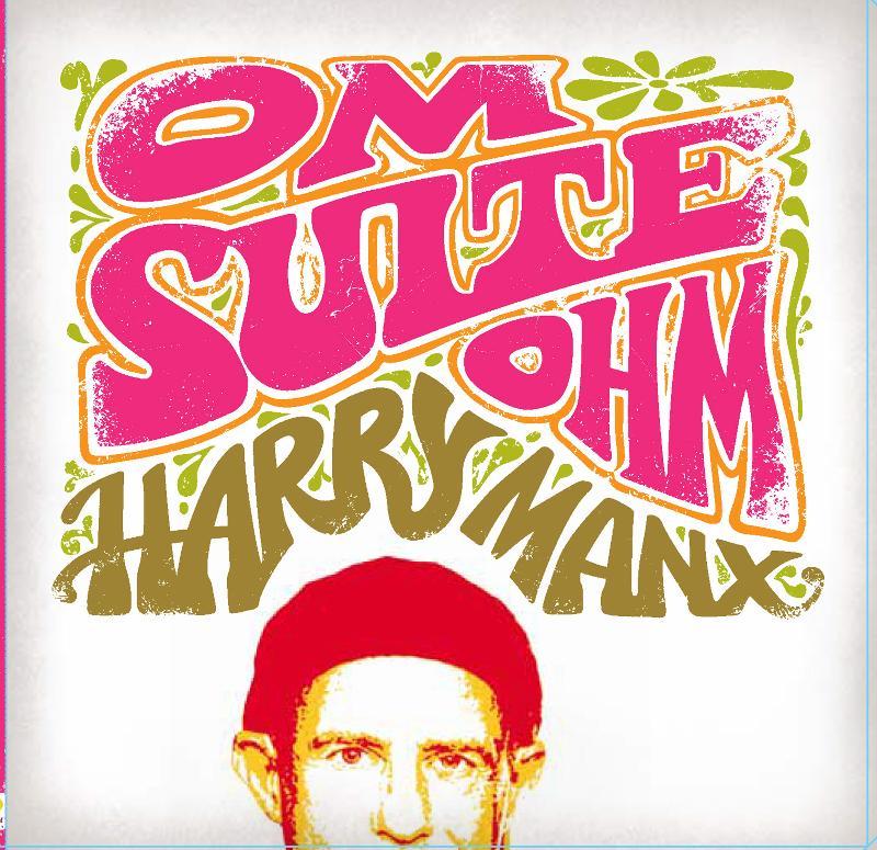 Harry Manx - Om Suite Ohm
