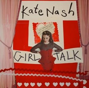 Girl Talk de <a href='/artiste/kate-nash/' >KateNash</a>, en magasins depuis le 5 mars.