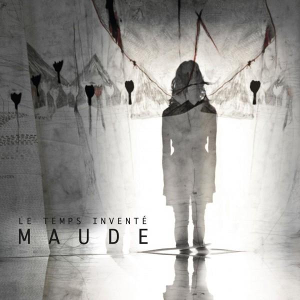 Maude - Le temps inventé