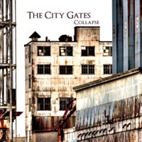 The City Gates - Collapse