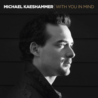 Michael Kaeshammer - With You In Mind