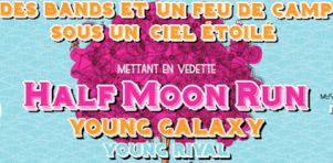 Un show secret avec Half Moon Run, Young Galaxy et Young Rival ce dimanche 14 juillet 2013