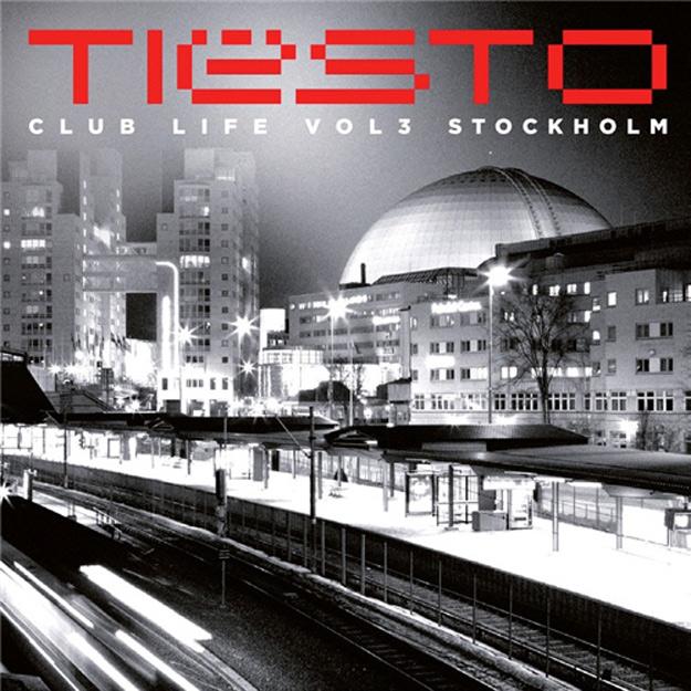 Tiësto - Club Life: Vol. 3 - Stockholm