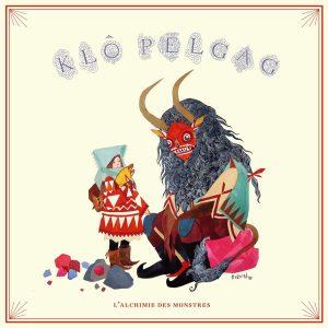 Klô Pelgag - L'Alchimie des monstres