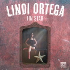 Lindi Ortega - Tin Star