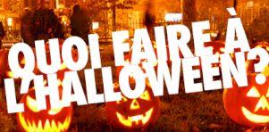 Quoi faire à l'Halloween 2013 à Montréal et Québec ?