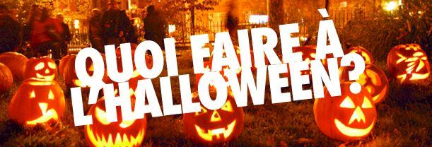 Quoi faire à l'Halloween
