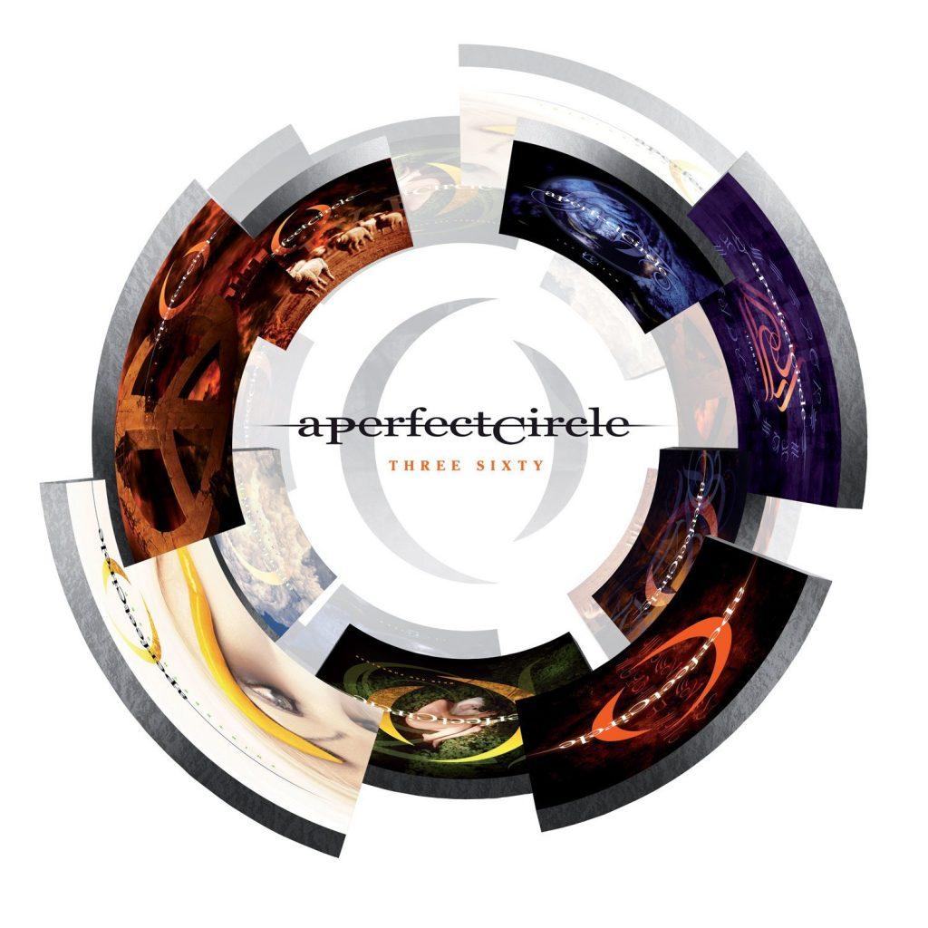 A Perfect Circle - Three Sixty