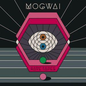 mogwai-rave-tapes