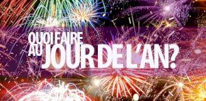 Quoi faire au Jour de l'An 2015?
