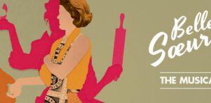 Belles Soeurs – The Musical au Centre Segal à l'automne 2014