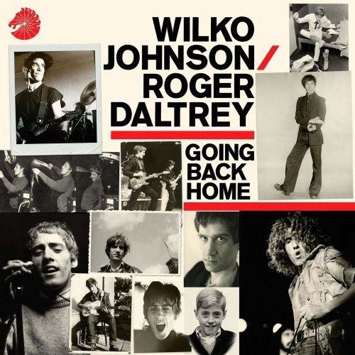 Wilko Johnson & Roger Daltrey - Going Back Home