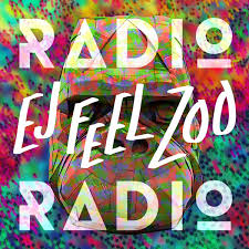 Radio Radio - Ej Feel Zoo