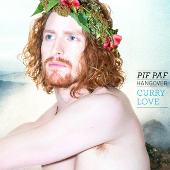 Pif Paf Hangover - Curry Love