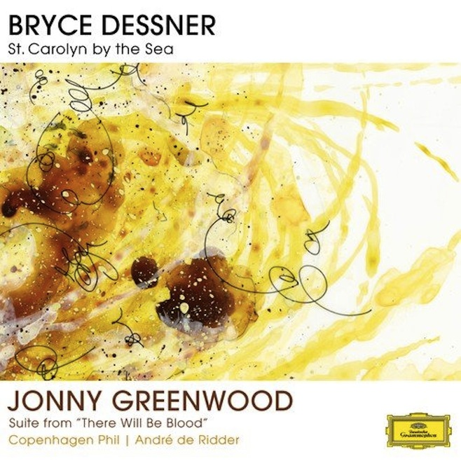 Bryce Dessner & Jonny Greenwood - St. Carolyn by the Sea/Suite From There Will Be Blood