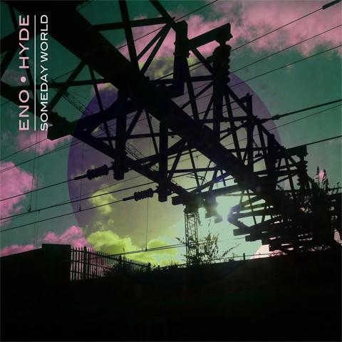 Eno+Hyde - Someday World