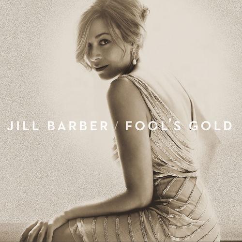 Jill Barber - Fool's Gold