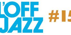 OFF Jazz 2014 | La programmation dévoilée