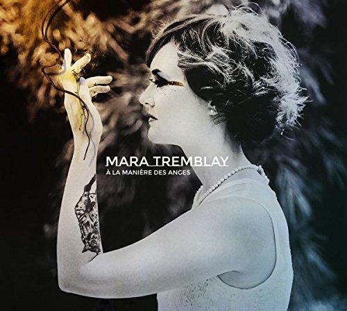 Mara Tremblay - À la lumière des anges