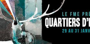 FME de Rouyn-Noranda présente Quartiers d'hiver | Une nouvelle formule hivernale dévoilée pour janvier 2015