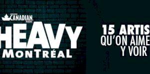 Heavy Montréal 2015 | 15 artistes qu'on aimerait y voir