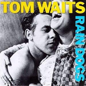 tom-waits-rain-dogs