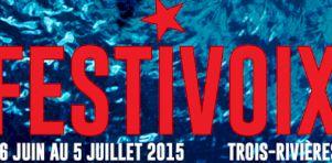 FestiVoix 2015 | Patrick Watson, Pierre Lapointe, les Cowboys Fringants et plus