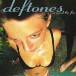 Deftones_-_Around_the_Fur