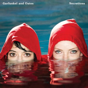 Garfunkel & Oates - Secretions