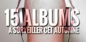 15 albums à surveiller cet automne