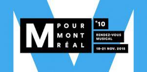 M pour Montréal 2015 | Nos 5 essentiels