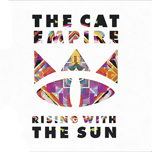 Cat Empire - Rising With The Sun
